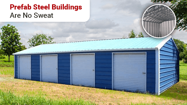 Prefab Steel Buildings Are No Sweat
