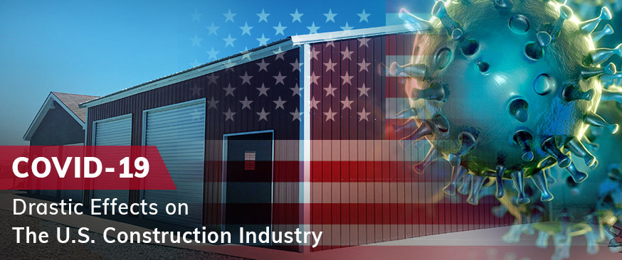 COVID-19: Drastic Effects on the U.S. Construction Industry