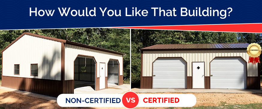 How Would You Like That Building? Certified or Non-Certified?