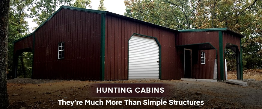 Hunting Cabins – They're Much More Than Simple Structures