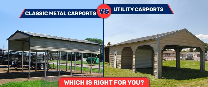 Classic Metal Carports vs. Utility Carports: Which is Right for You?