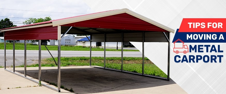 Tips for Moving a Metal Carport