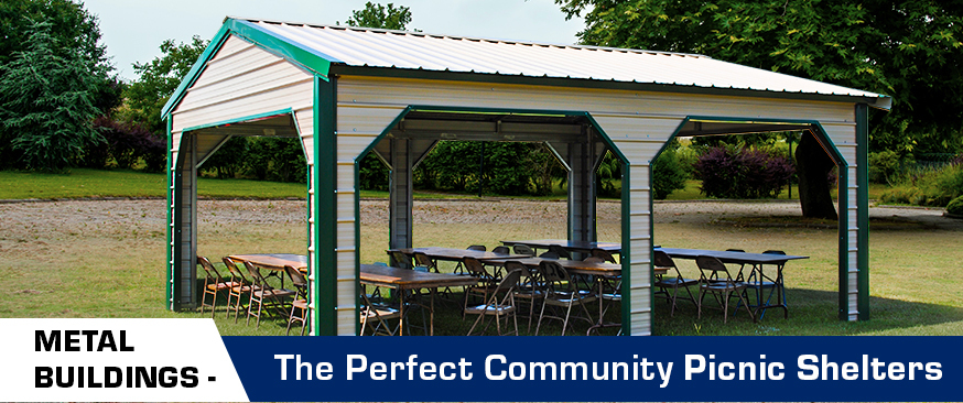 Metal Buildings – The Perfect Community Picnic Shelters