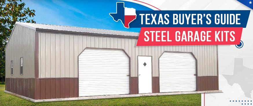Texas Buyer's Guide – Steel Garage Kits